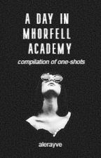 A Day in Mhorfell Academy (Compilation of One-Shots) by alerayve