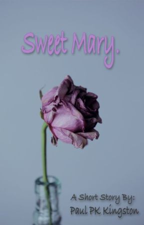Sweet Mary by PaulKingston