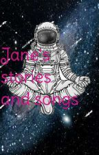Jane's stories and songs by AndreaRodriguez11388