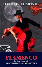 Flamenco in the Time of Moonshine and Mobsters [PDF] by David C. Edmonds by karugajo79601