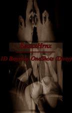 1D Boyxboy OneShots  by EzoxxHrnx