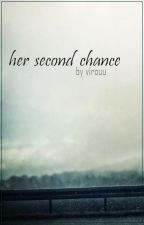 Her Second Chance I ASHTON IRWIN FANFICTION PL I by virouu