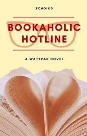 Bookaholic Hotline by echo1110