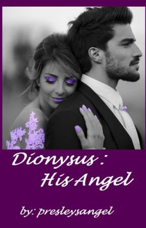 Dionysus:  His Angel  (Greek Gods, BK4) by presleysangel