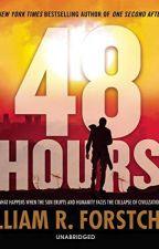 48 Hours [PDF] by William R. Forstchen by masusyda94612