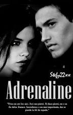 Adrenaline by Stefy22xx