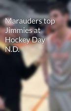 Marauders top Jimmies at Hockey Day N.D. by MichaelSavaloja