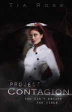 Project Contagion by Tiarose678