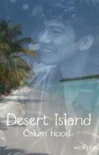 Desert island // C.h fanfic // [ A.U] by wolfpup3