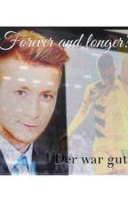 Forever and longer? Der war gut. by jonna_bvb