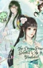The Dragon Prince's Translator Wife by HeartShaker97