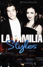 La Familia Styles |2da Temp. de El Ginecologo| by xHarrysBlazerx