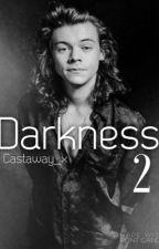 Darkness 2 // h.s AU ✔ by lukesrevivalx