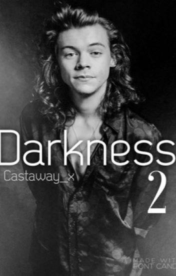Darkness 2 // h.s AU ✔
