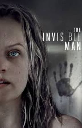 Watch Hd 123movies The Invisible Man 2020 Hd Full Watch Online Free Hd Free Online The Invisible Man Movie 2020 Watch Online Free Wattpad