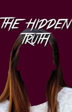 The Hidden Truth // Sequel to Amanda by secutelydia
