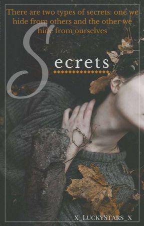 Secrets by x_LuckyStars_x