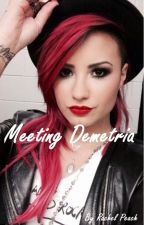 Meeting Demetria by RachelPeachy9