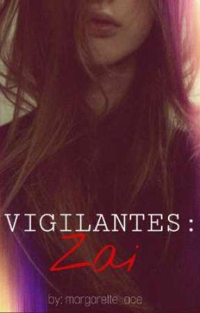 VIGILANTES BOOK 2: ZAI, THE SNIPER by margarette_ace