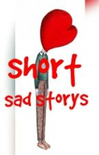 sad short stories by fightt_mee