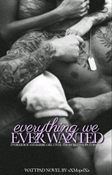 Everything We Ever Wanted [Previously 'Living With The Bad Boy']