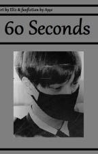 60 Seconds (one shot ) by AgateLu