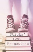 Sticks' Story Promotions by sticks97