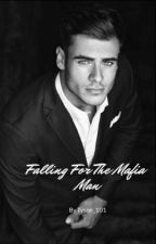 Falling For The Mafia Man (COMPLETED) by Tyson_101