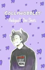 Collywobbles: (Haikyuu!! x Reader One-Shots) by _GRIMOIRE_