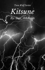 Kitsuné (Derek Hale Love Story)#4 by Dat_AthRojas