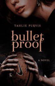 Bulletproof  #1 by TahliePurvis