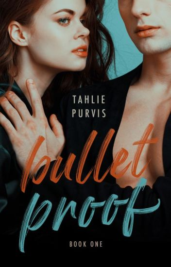 Bulletproof (Ongoing)