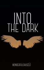 Into the Dark {l.h. + a.i.} || lashton || BoyxBoy by wonderfulsause