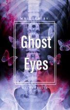 Ghost Eyes by GrimlinTrash