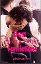 Best Harry Styles Fanfictions by sabrinaroxx