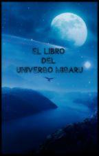 El libro del Universo Misaru by MinaMisaru
