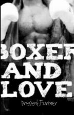Boxer And Love by PresentFormer