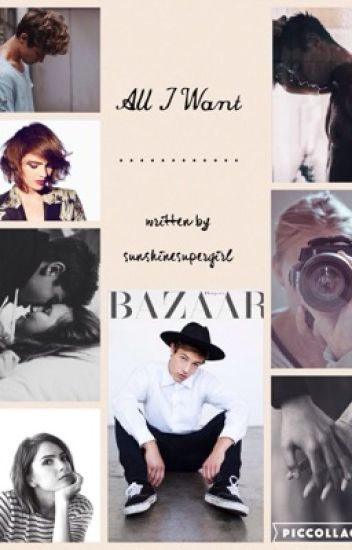 All I Want  | Cameron Dallas *slow updates*