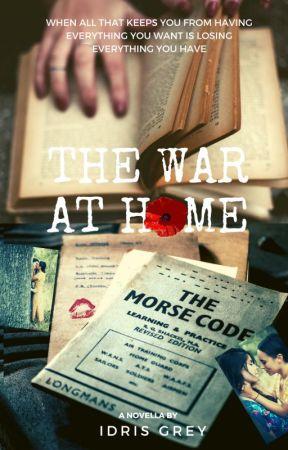 The War at Home | Adult F/F Romance | ✔ by IdrisGrey
