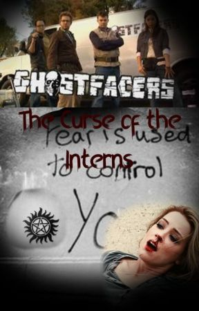 Ghostfacers: The curse of the Interns by Gwendolyn__Stacy