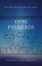 ENTRE PASAJEROS by DayaniraLopez