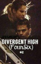 Divergent High (FourSix) #2 by booksarentwaterproof