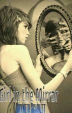 Girl in the Mirror by gwyneth_scarlett
