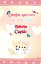 Consejos amorosos de la Señorita Cupido by Olga669