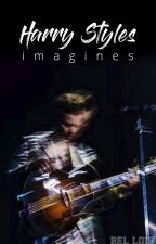 Harry Styles Imagines. by BelLois