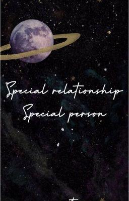 Đọc truyện Special Relationship, Special Person - Chuyện của Chú và Em /nomin/