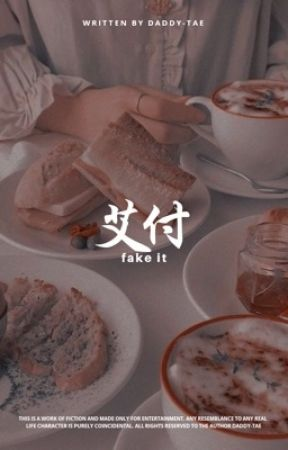 Fake It by Daddy-Tae