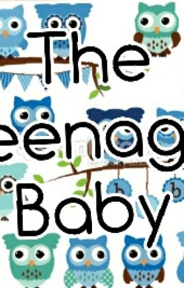 The Teenage Baby
