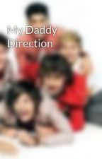 My Daddy Direction by 1D_writer_13