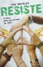 RESISTE (COMPLETO) by LaliQueenEspos